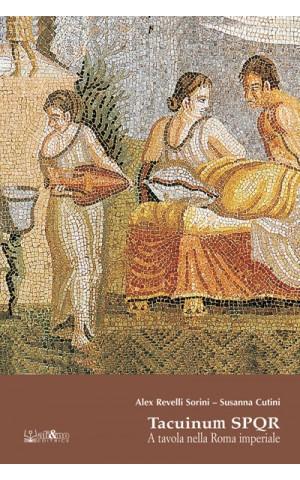 Tacuinum SPQR - A tavola nella Roma Imperiale