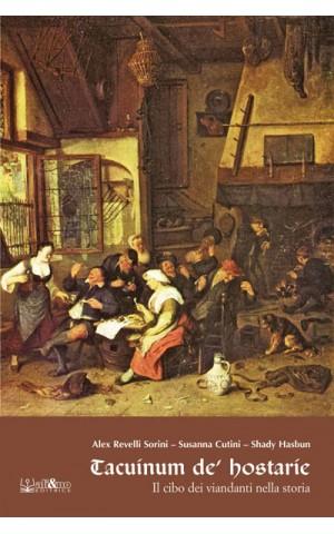 Tacuinum de' hostarie - Il cibo dei viandanti nella storia