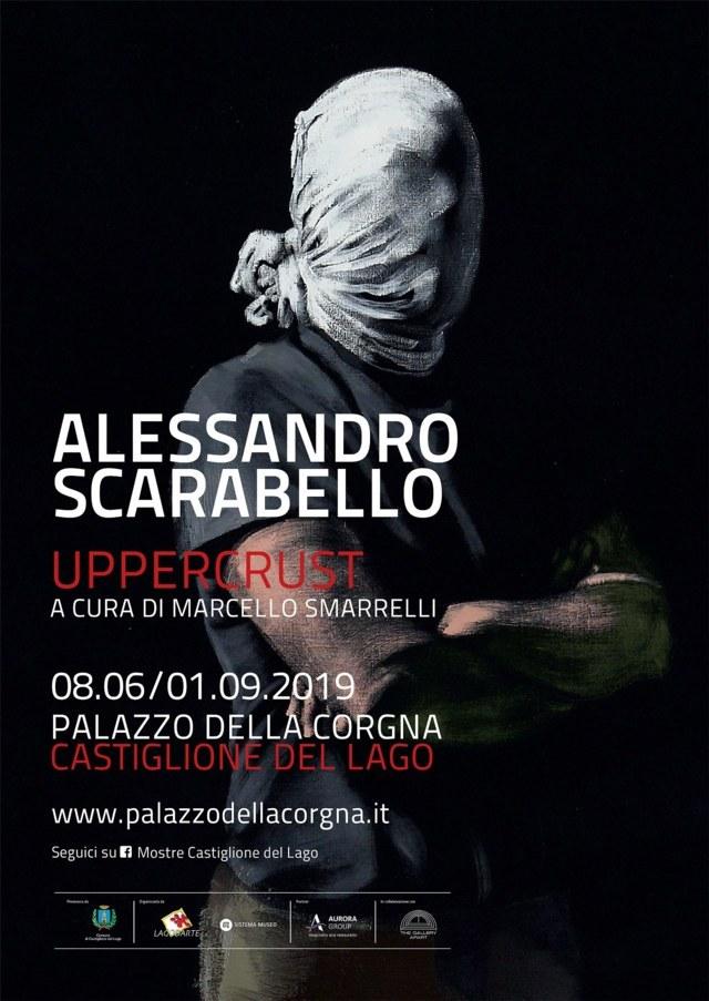 ALESSANDRO SCARABELLO Uppercrust  A cura di Marcello Smarrelli Palazzo della Corgna, Castiglione del Lago